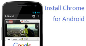 How to install Chrome for Android beta